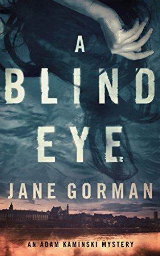 A Blind Eye by Jane Gorman