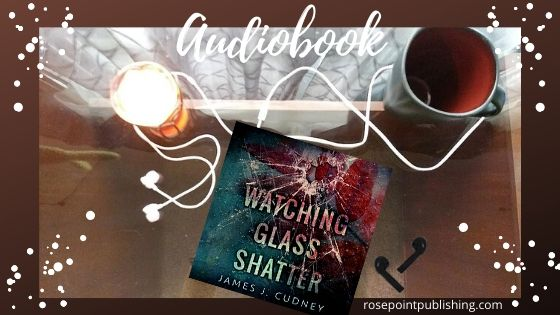 Watching Glass Shatter by James J Cudney