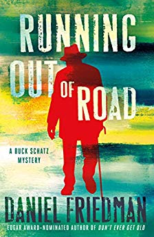 Running Out of Road by Daniel Friedman