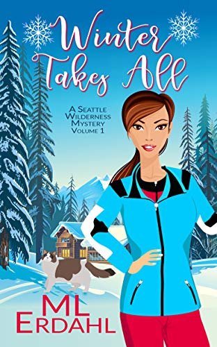 Winter Takes All by ML Erdahl