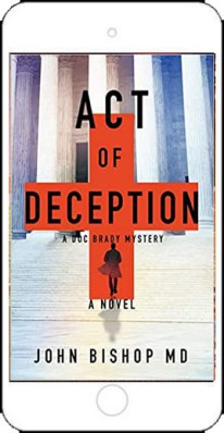 Act of Deception by John Bishop MD