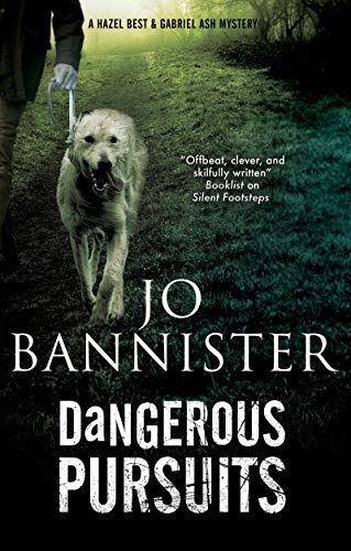 Dangerous Pursuits by Jo Bannister cover with picture of Patience, the white lurker