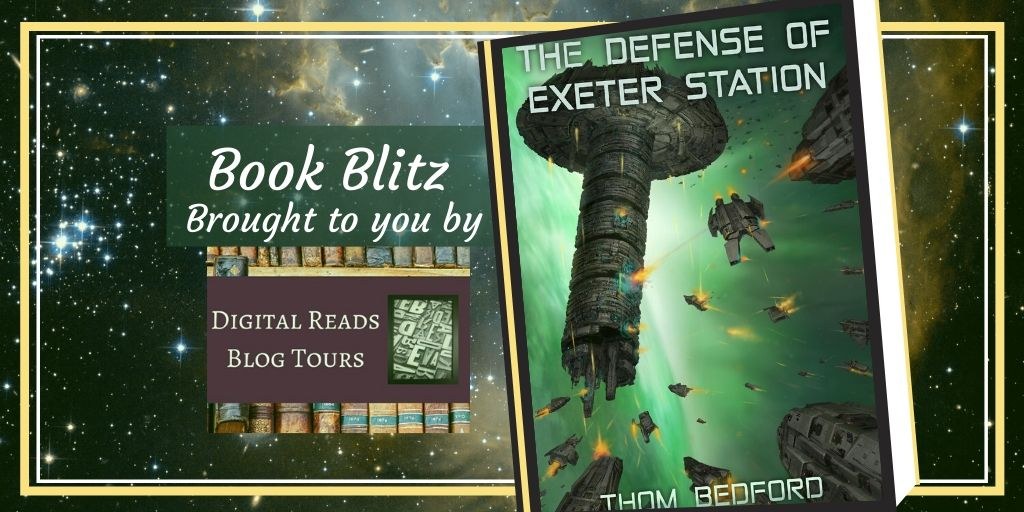 Book Blitz of The Defense of Exeter Station by Thom Bedford