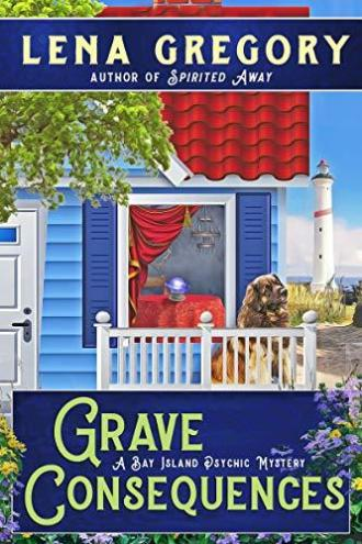 Grave Consequences by Lena Gregory