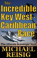 The Incredible Key West-Caribbean Race by Michael Reisig