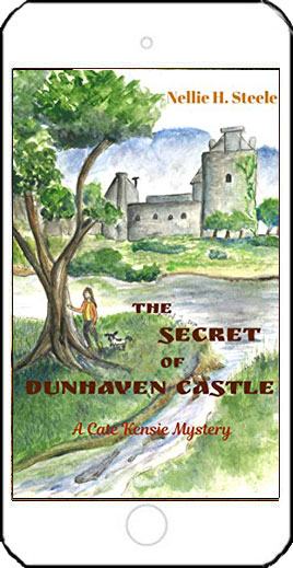 The Secret of Dunhaven Castle by Nellie H Steele