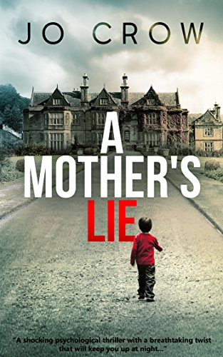 A Mother's Lie by Jo Crow