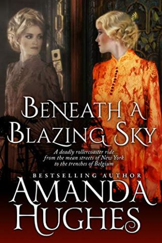 Beneath a Blazing Sky by Amanda Hughes