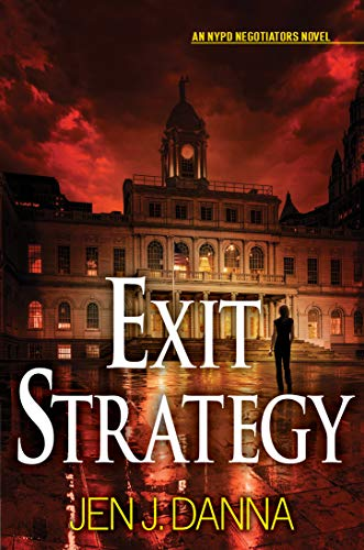Exit Strategy by Jen J Danna - a police procedural