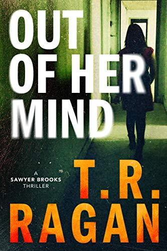 Out of Her Mind by T R Ragan