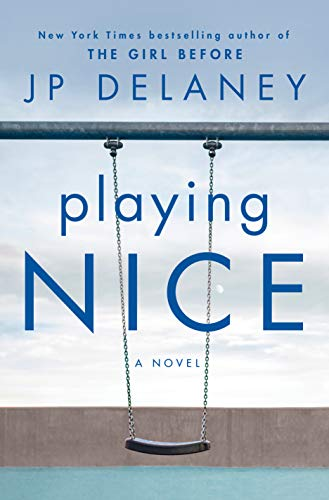 Playing Nice by JP Delaney