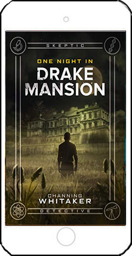 One Night in Drake Mansion by Channing Whitaker