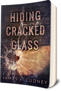 Hiding Cracked Glass by James V Cudney IV