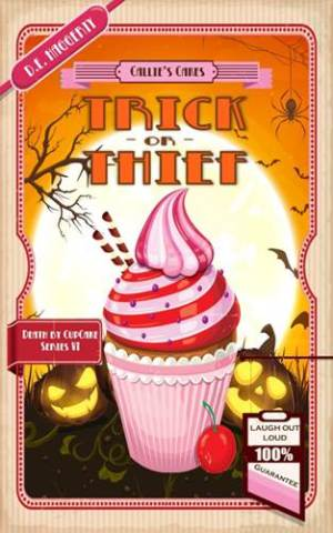 Trick or Thief by D E Haggerty