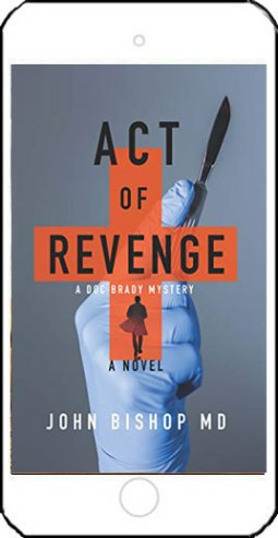 Act of Revenge by John Bishop MD