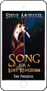 Song for a Lost Kingdom by Steve Moretti