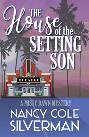 The House of the Setting Son by Nancy Cole Silverman