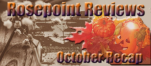 Rosepoint Reviews-October Recap