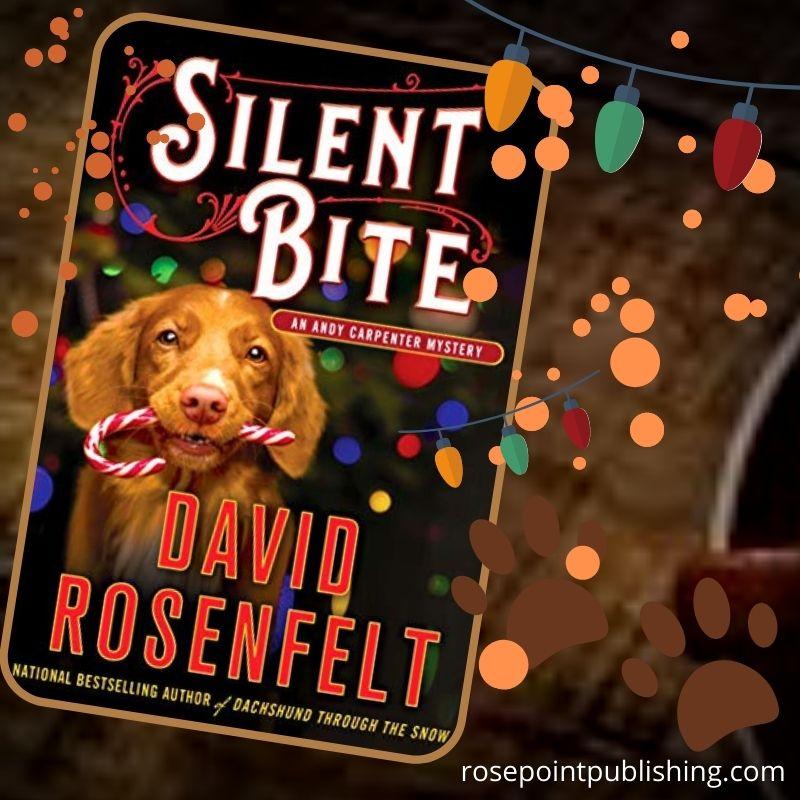 Silent Bite by David Rosenfelt