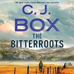 The Bitterroots by C J Box