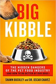 Big Kibble by Shawn Buckley