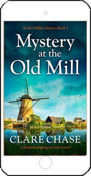 Mystery at the Old Mill by Clare Chase