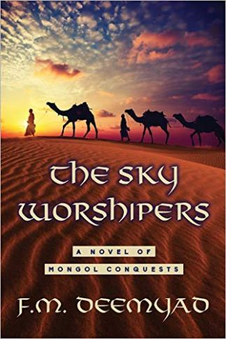 The Sky Worshipers by F M Deemyad