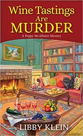 Wine Tastings Are Murder by Libby Klein