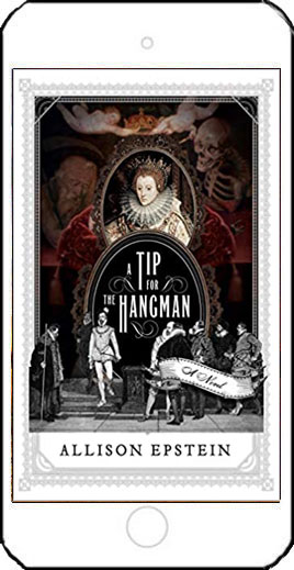 A Trip for the Hangman by Allison Epstein
