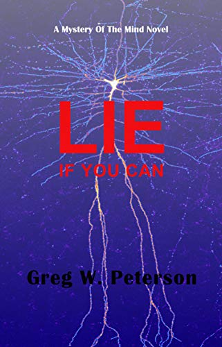 Lie If You Can by Greg Peterson
