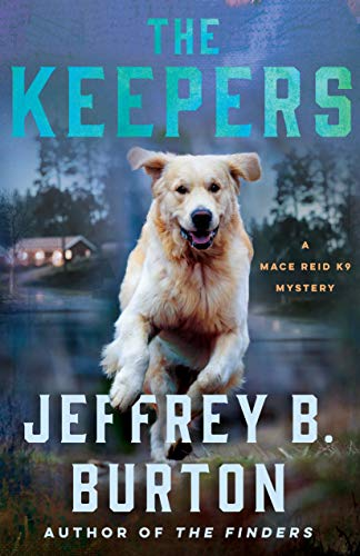 The Keepers by Jeffrey B Burton