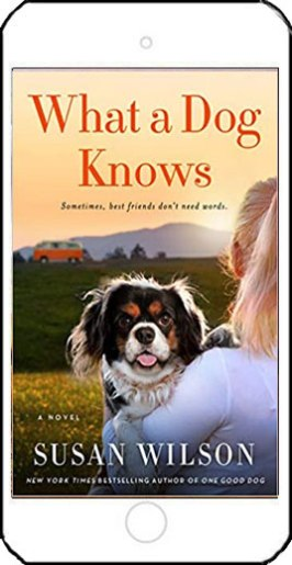 What a Dog Knows by Susan Wilson