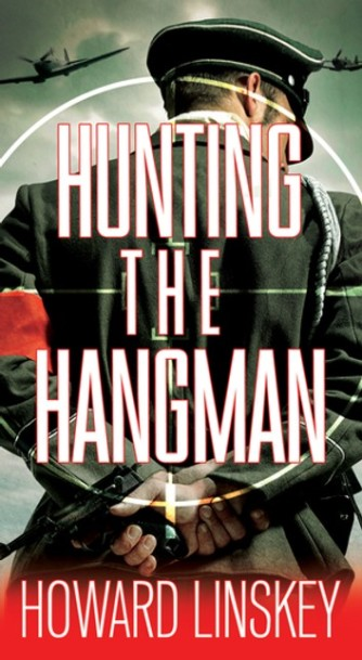 Hunting the Hangman by Howard Linskey