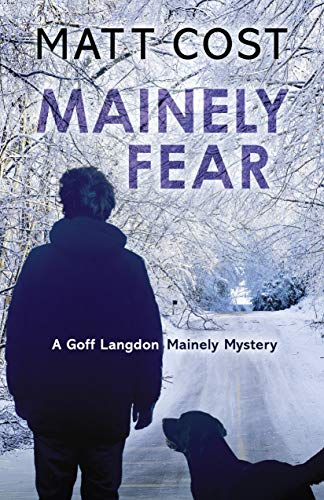 Mainely Fear by Matt Cost
