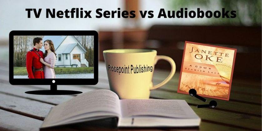 TV Netflix Series vs Audiobook