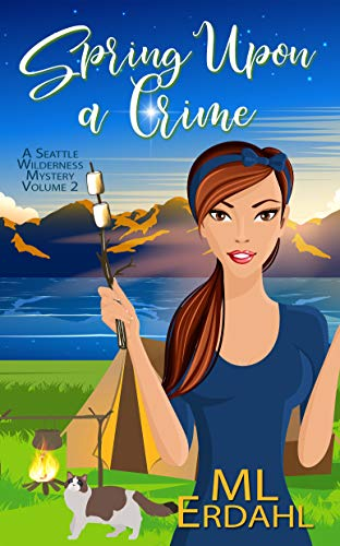 Spring Upon a Crime by ML Erdahl