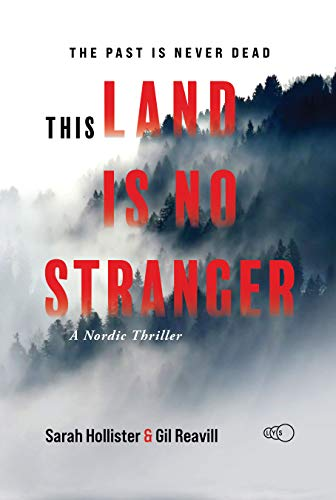 This Land is No Stranger by Sarah Hollister and Gil Reavill