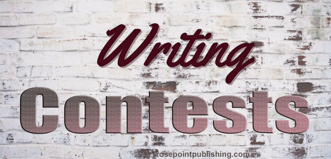 Writing Contests--Six Writing Contests and Six Reasons to Enter