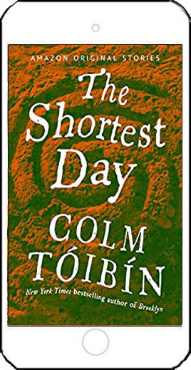 The Shortest Day by Colm Toibin