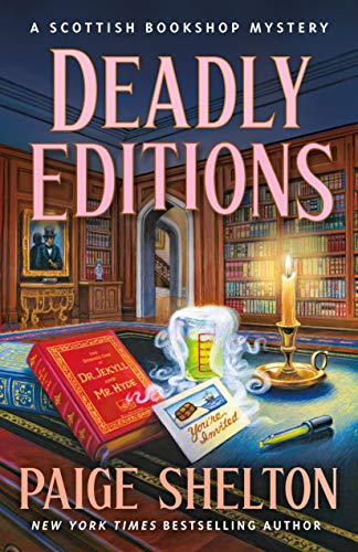 Deadly Editions by Paige Shelton