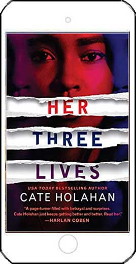 Her Three Lives by Cate Holahan