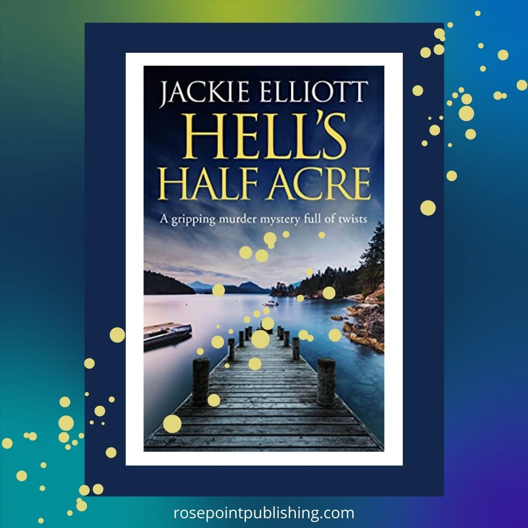 Hell's Half Acre by Jackie Elliott