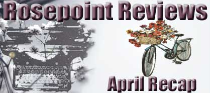 Rosepoint Reviews Recap - April