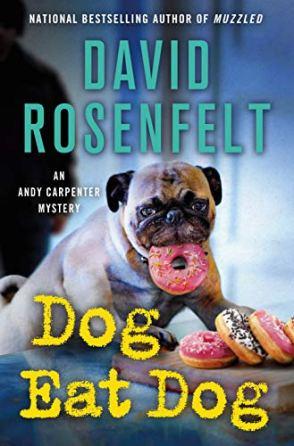 Dog Eat Dog by David Rosenfelt