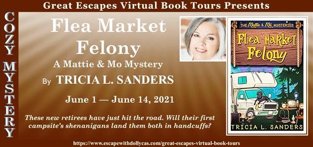 Flea Market Felony by Tricia L Sanders