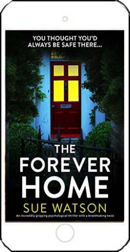 The Forever Home - Sue Watson