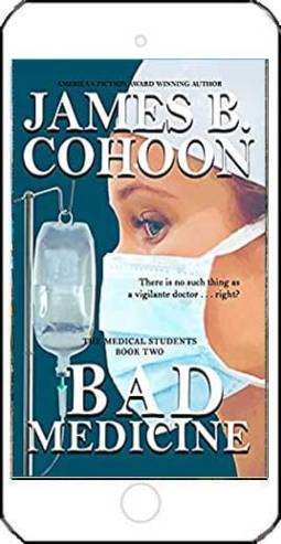 Bad Medicine by James B Cohoon