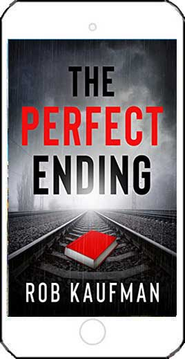 The Perfect Ending by Rob Kaufman