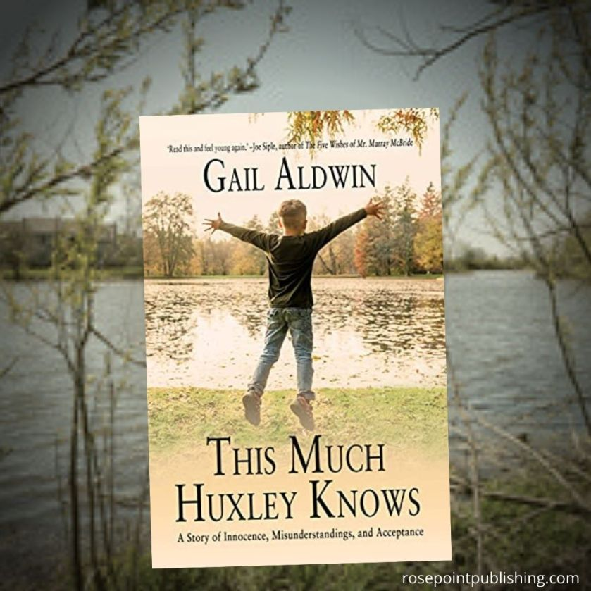 This Much Huxley Knows by Gail Aldwin