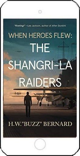 When Heroes Flew: The Shangri-La Raiders